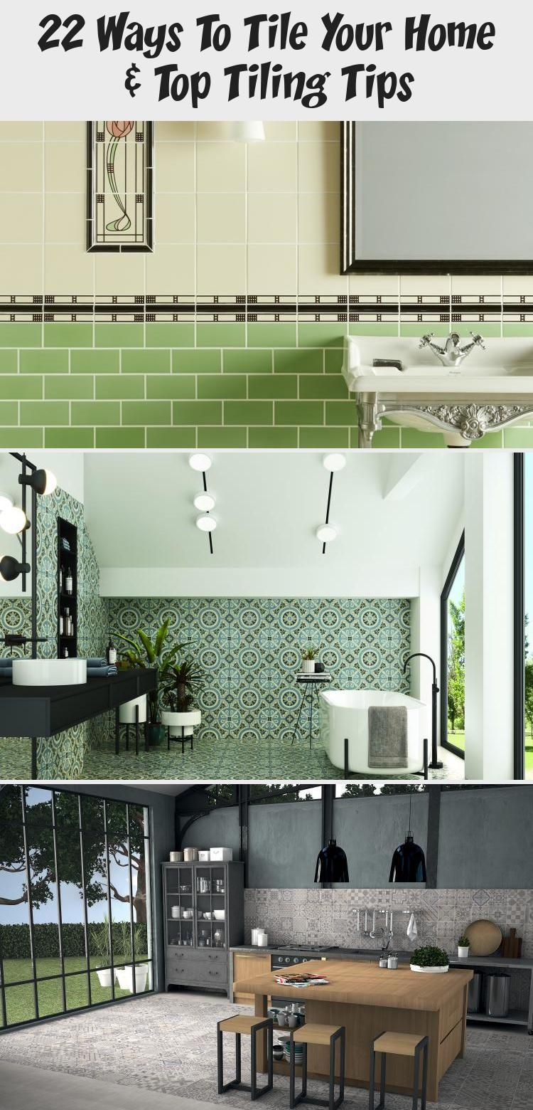 22 Ways To Tile Your Home Top Tiling Tips In 2020 With Images