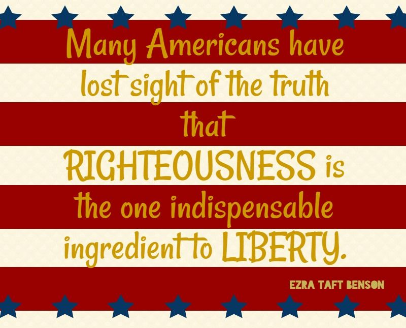 10 Inspirational Patriotic Quotes From Lds Leaders Patriotic