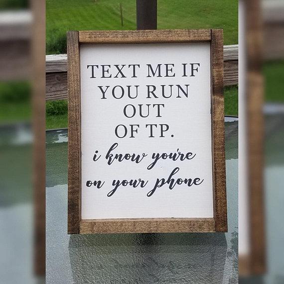 Text Me If You Run Out Of TP / I Know You're On Your Phone
