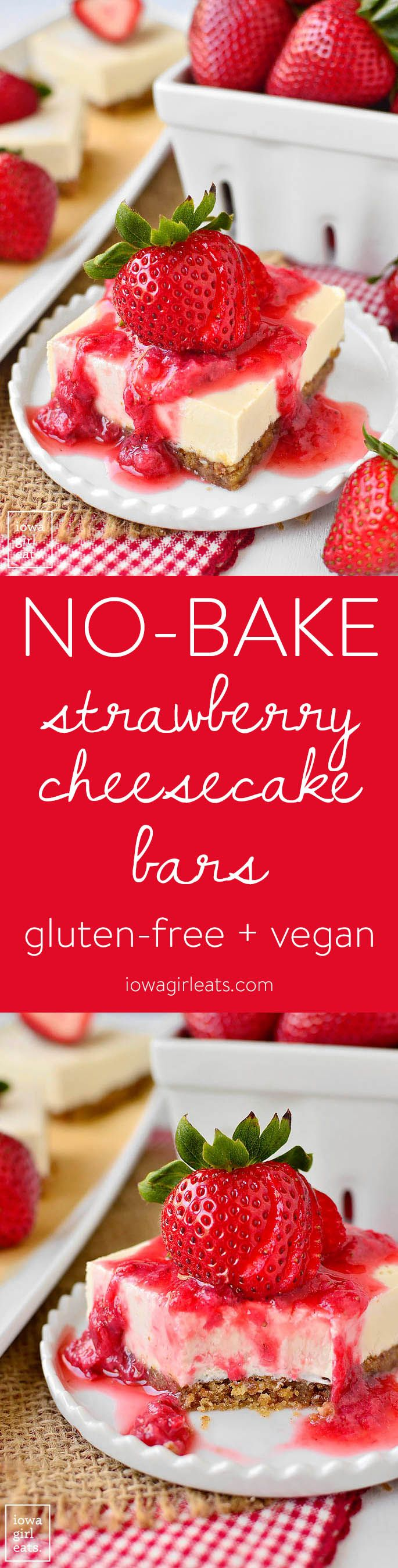 No-Bake Strawberry Cheesecake Bars are incredibly decadent and perfect for a less-guilt sweet treat. Gluten-free and vegan, too!   iowagirleats.com