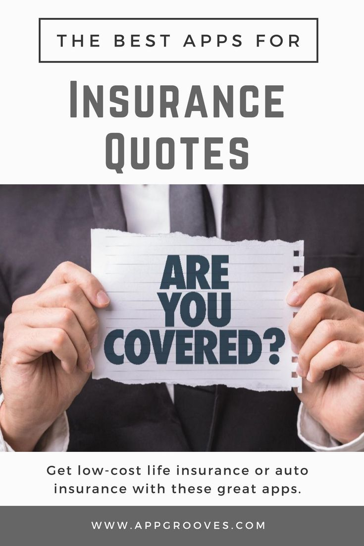 Best Apps For Insurance Quotes Fast, Easy & Affordable