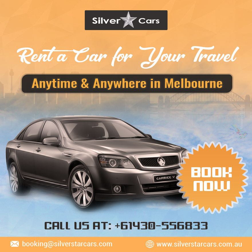 Are You Looking For The Top Rental Car Services For Traveling In Melbourne Then Silver Star Chauffeur Service Renta A Car