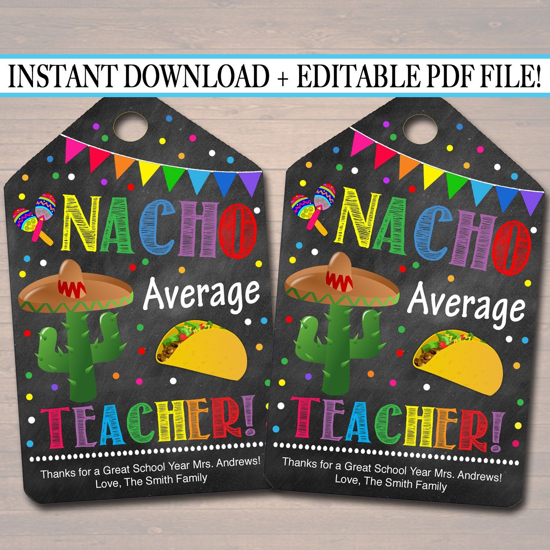 EDITABLE Nacho Average Teacher Appreciation Favor Gift Tags, Mexican Themed Teacher Staff Appreciation, Editable Pdf File, INSTANT DOWNLOAD #employeeappreciationideas