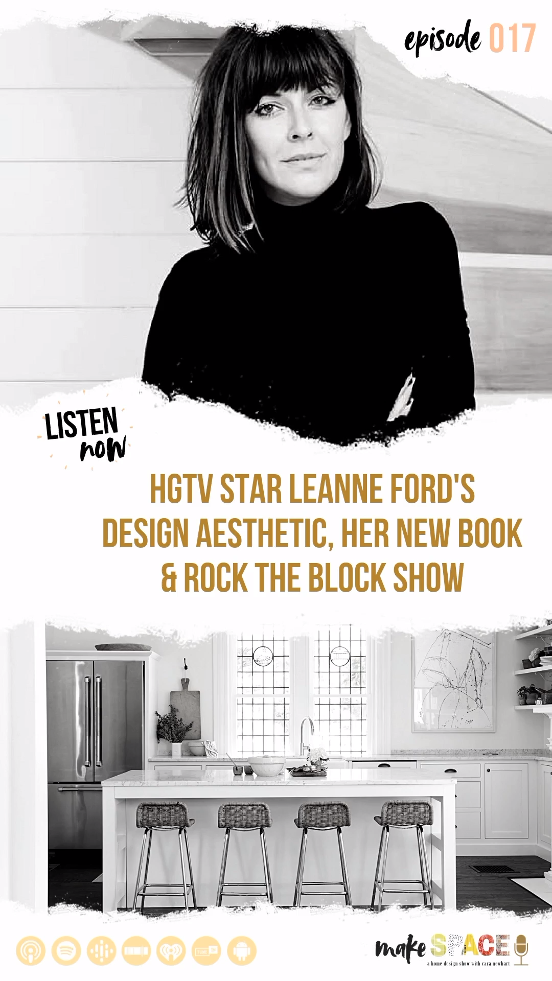 EPISODE 017 - HGTV Star &  interior designer Leanne Ford #leannefordinteriors