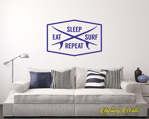 eat sleep surf repeat - beach wall decal quote - home decor - living