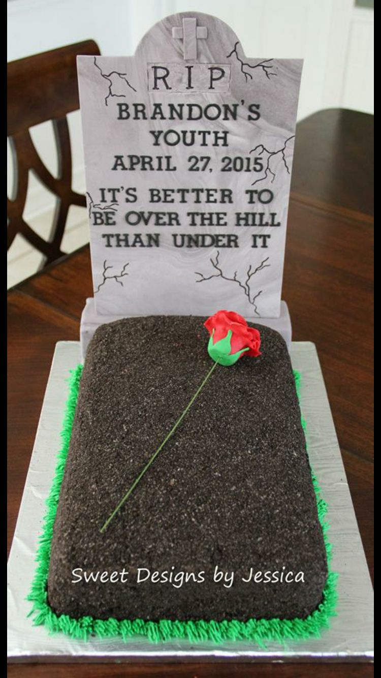 40th Birthday Grave Tombstone Cake My Cakes Pinterest