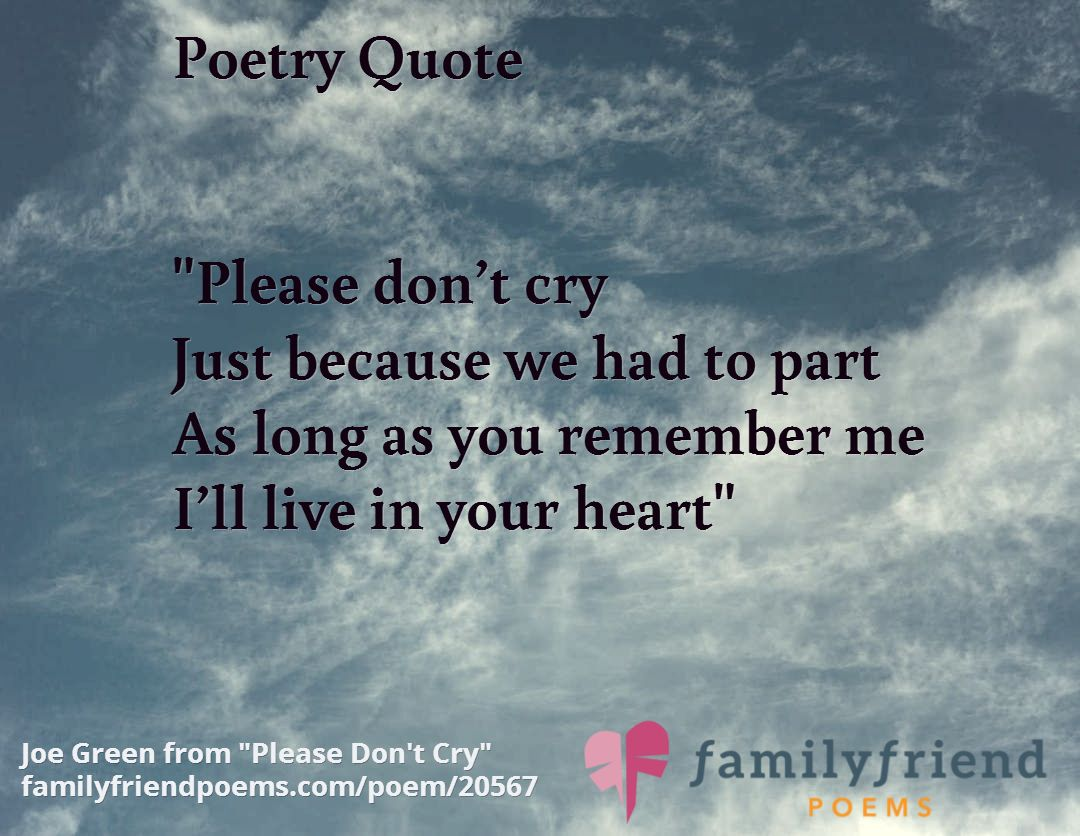 Please Don T Cry Sympathy Poems Sympathy Poems Remember Me Quotes Poems
