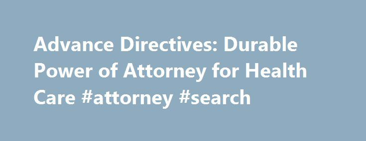 Advance Directives Durable Power Of Attorney For Health Care