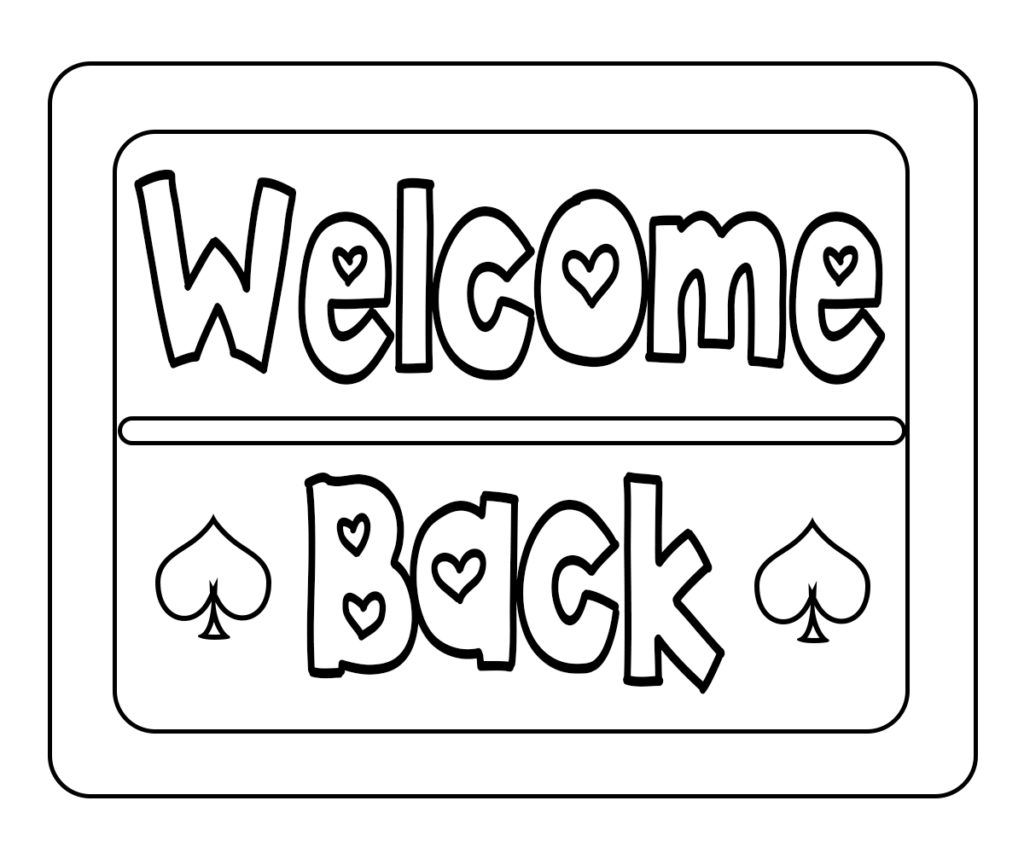 Welcome Back Coloring Pages Kindergarten Coloring Pages School