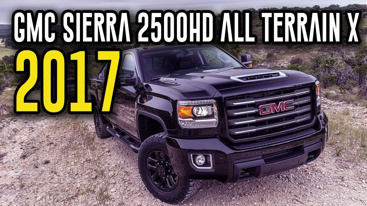 2017 Gmc Sierra 2500hd All Terrain X Interior Exterior Off Road