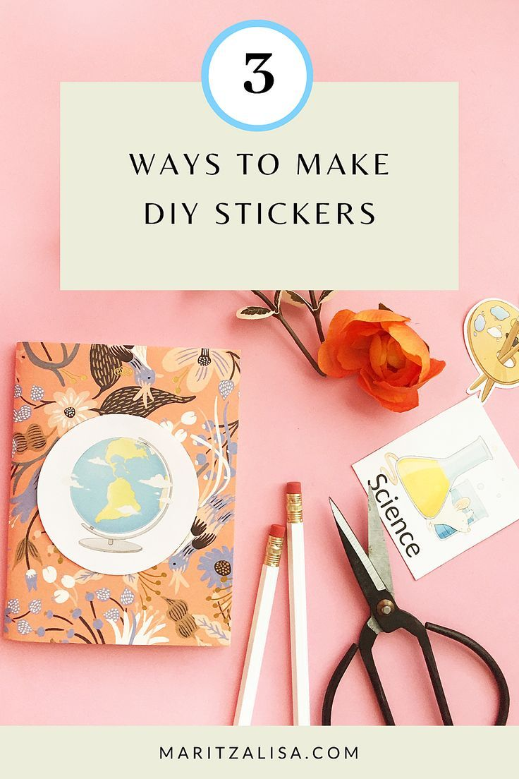 How To Make Your Own Stickers 3 Ways on Make your own