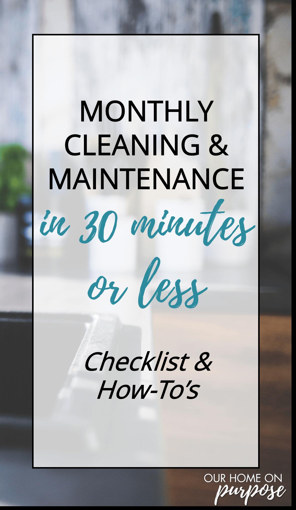 Photo of Monatliche Reinigung und Wartung in 30 Minuten oder weniger – UNSER ZUHAUSE ZU ZWECK – …