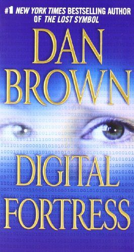 Digital Fortress A Thriller By Dan Brown Httpamazondp