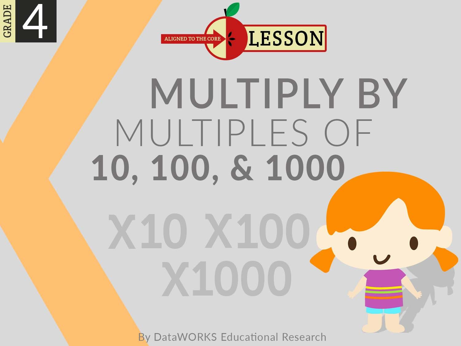 Multiply By Multiples Of 10 100 And