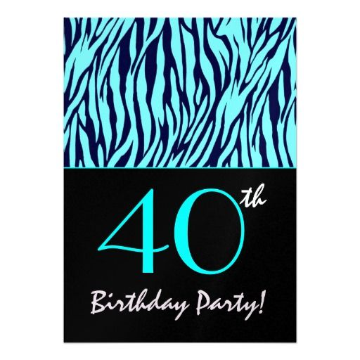 Midnight Blue and Turquoise Zebra - 40th Birthday Custom Announcements