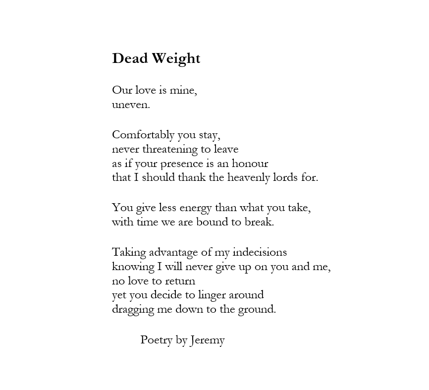Dead Weight Poetry By Jeremy Weight Poetry Dead