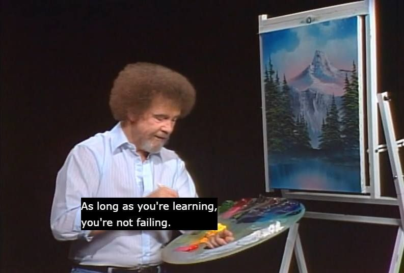 Image result for as long as you're learning you're not failing
