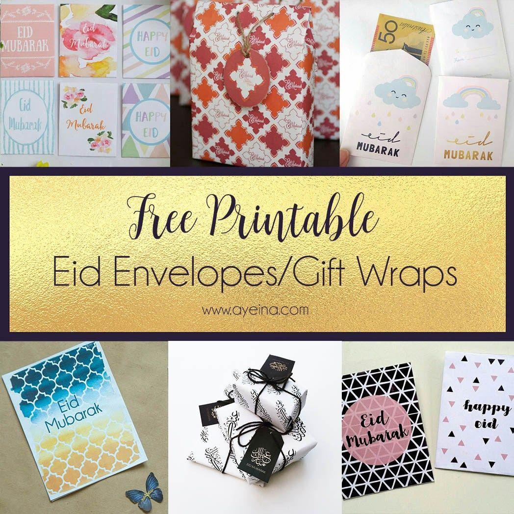 Ultimate List Of Free Eid Printables Updated 2020 Ayeina Eid Envelopes Eid Cards Diy Eid Gifts