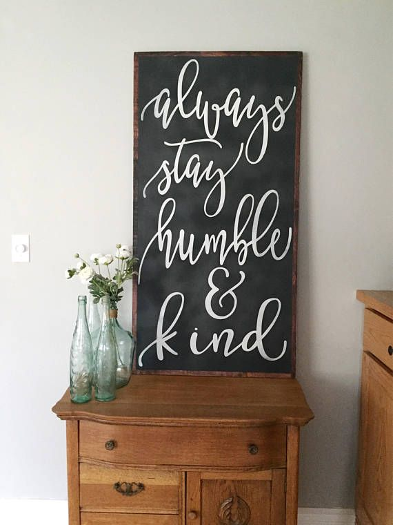 Always Stay Humble And Kind Sign Humble And Kind Large Wall Art Large Vertical Sign Living Room Decor Country Home Decor Living Room Decor Country Living Room Decor Farmhouse Signs