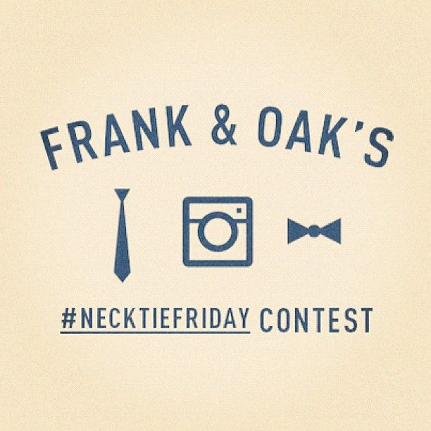 "@frankandoak's photo: ""It's time for #necktiefriday. Share a pic on Twitter or Instagram tagged with #necktiefriday for your chance to win a Frank & Oak tie."""