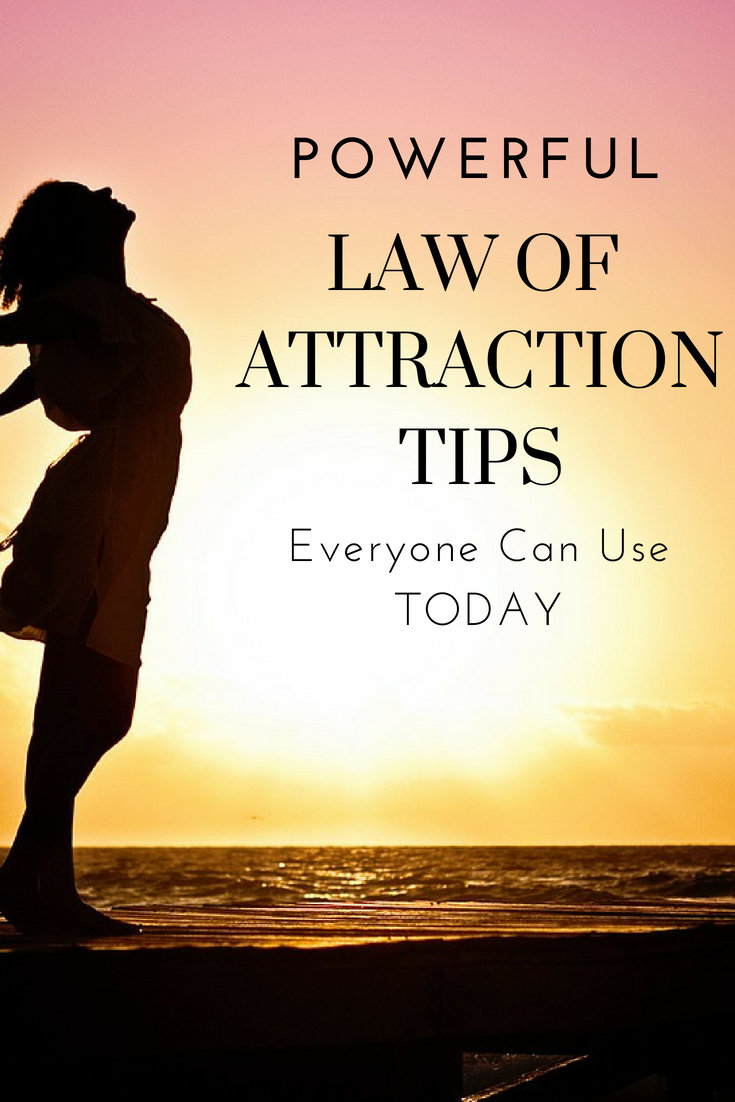 Quick LOA Tips to start attracting what you want in life and