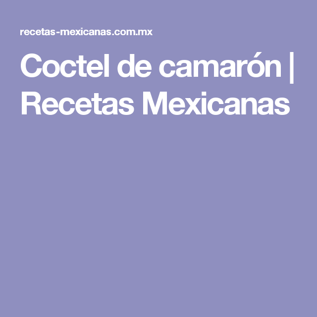 Coctel de camarón | Recetas Mexicanas