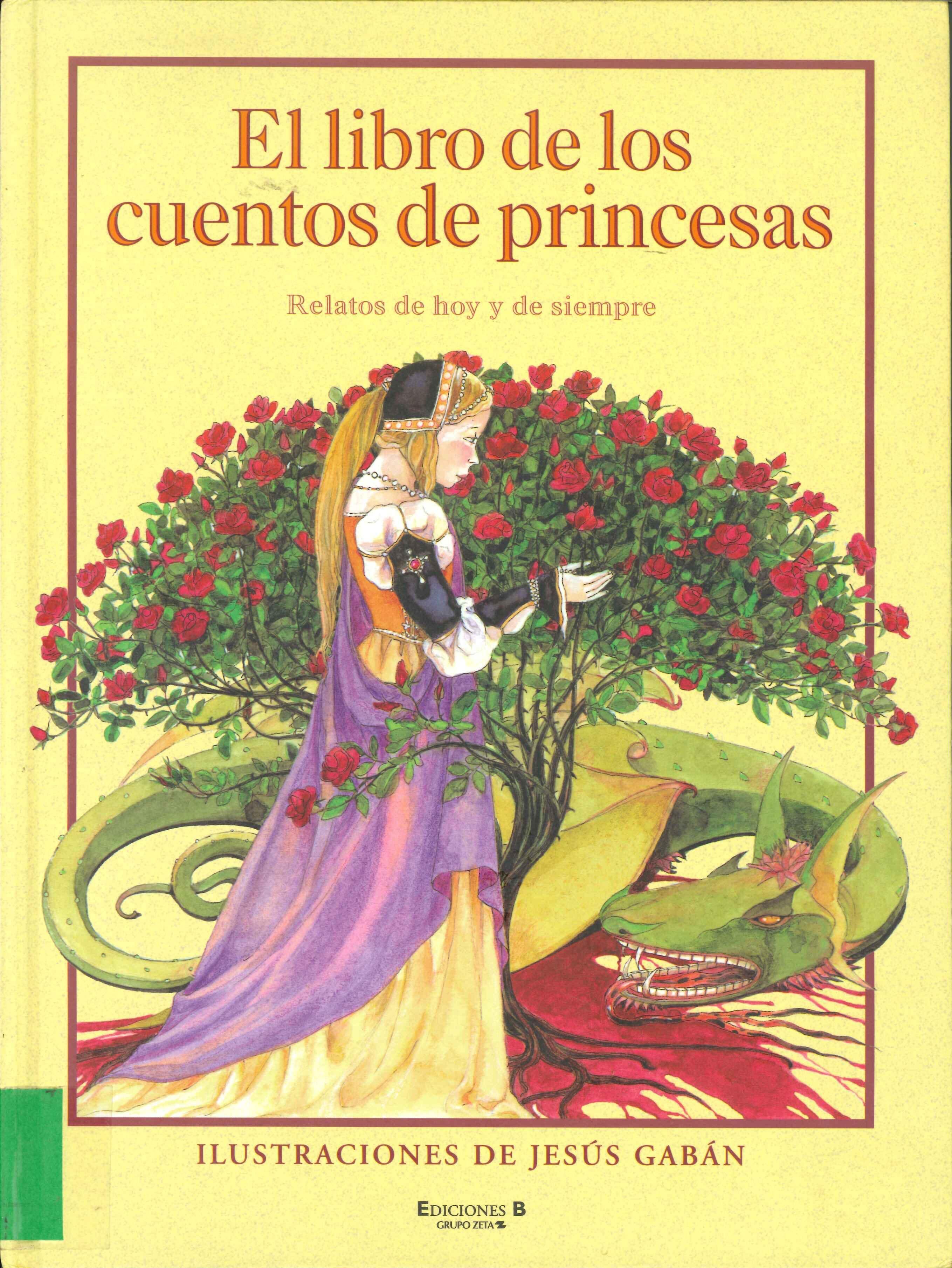 Absysnet Opac Red De Bibliotecas De Aragón Ilustraciones Cuentos Princesas