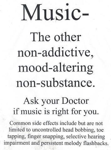 music   non-addictive, mood altering, non-substance   common side