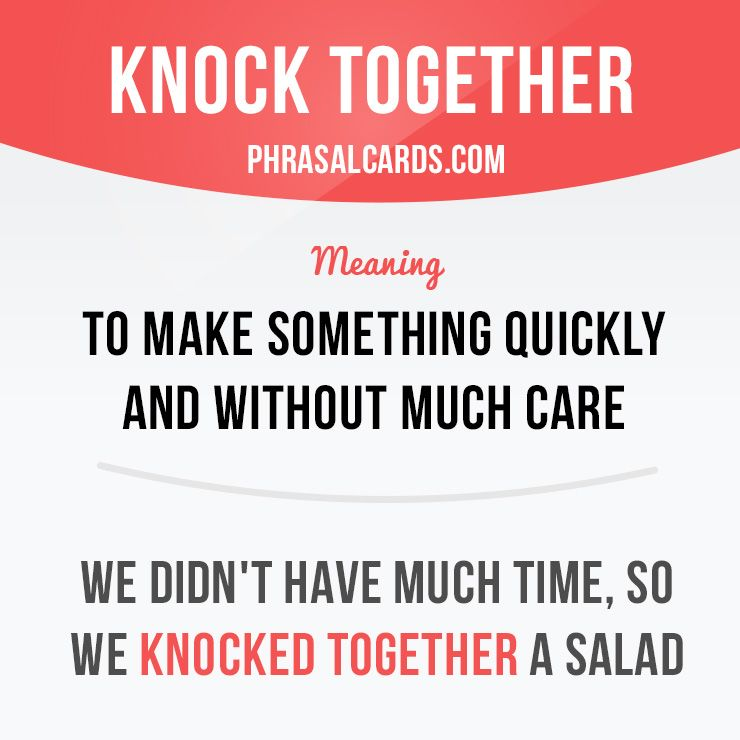 """""""Knock together"""" means """"to make something quickly and without much care"""". Example: We didn't have much time, so we knocked together a salad. Get our apps for learning English: learzing.com"""