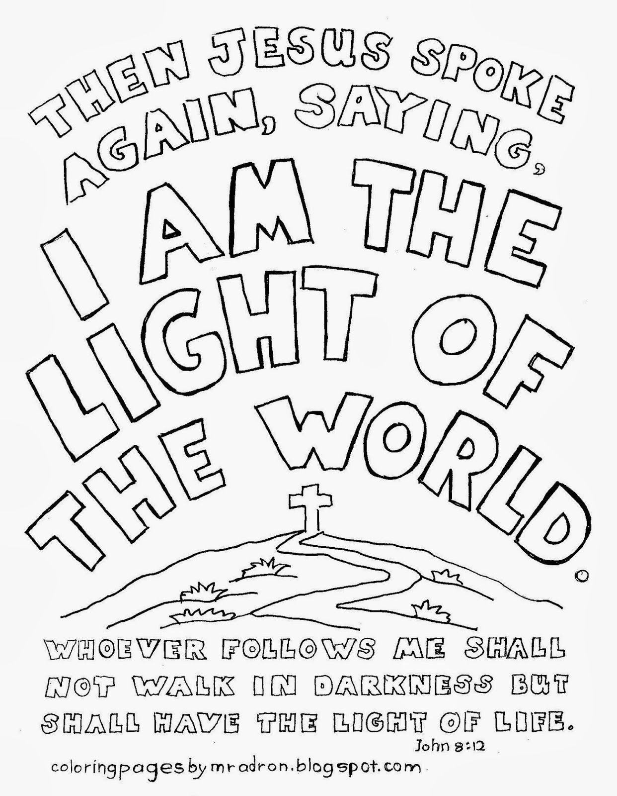 I Am The Light Of The World John 8 12 Free Printable Coloring Page Jesus Coloring Pages Lds Coloring Pages Catholic Coloring