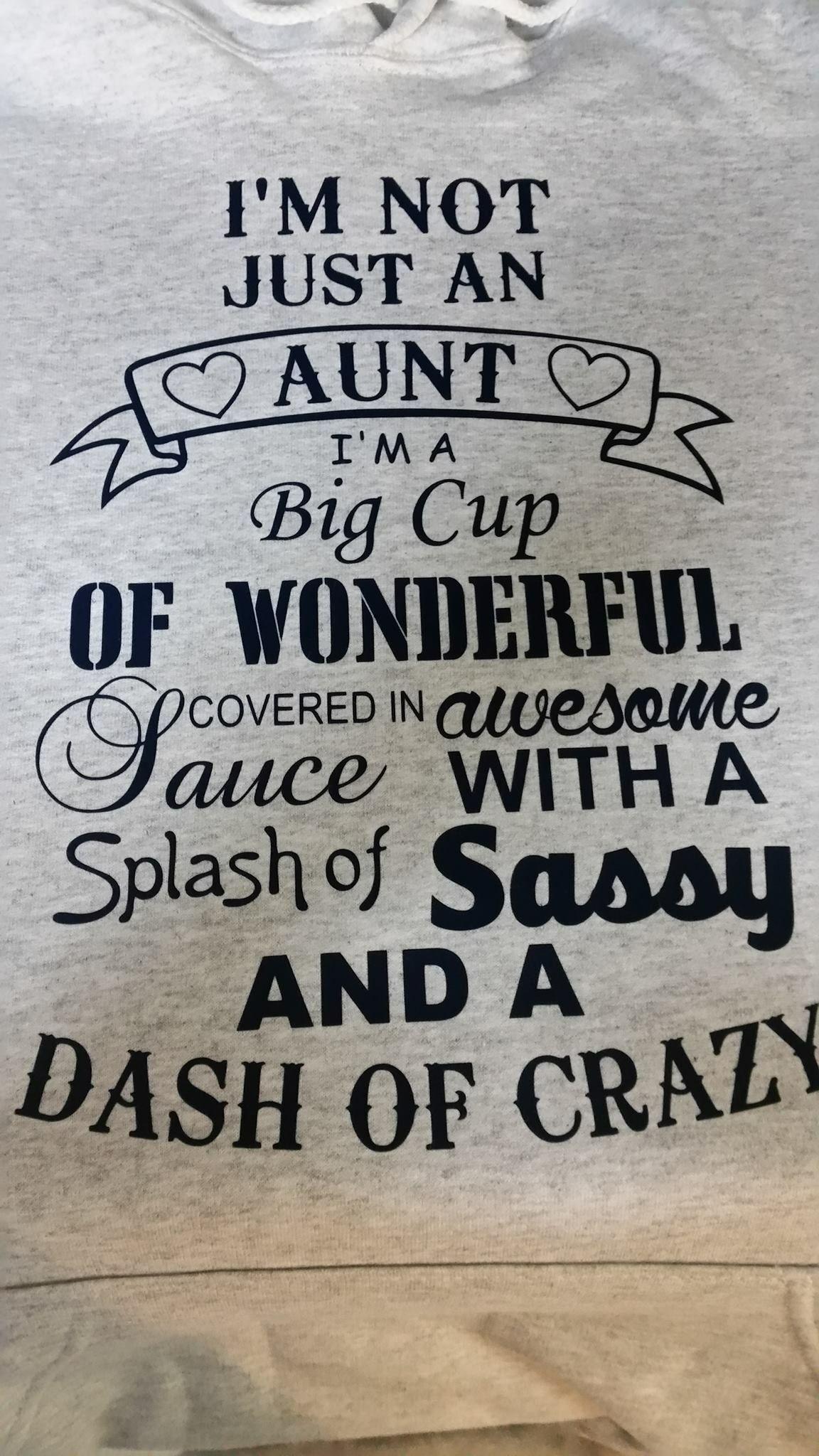 Big cup of wonderful Crazy aunt, Aunt quotes, Auntie shirts