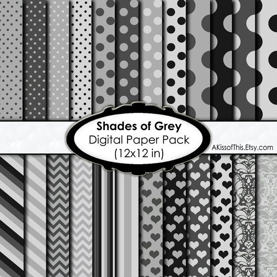 shades of grey digital paper pack x inch scrapbook pages  explore fifty shades of grey 50 shades and more