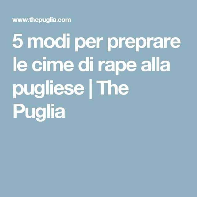 5 modi per preprare le cime di rape alla pugliese | The Puglia