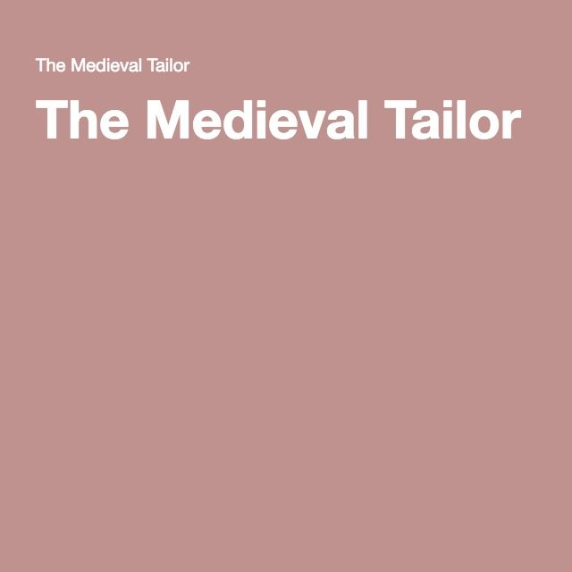 The Medieval Tailor