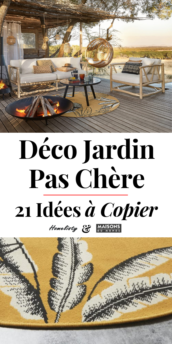 Maison Du Monde Jardin 21 Idees Deco Pas Cheres Pour 2019