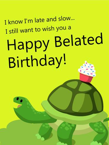 Sorry I Missed Your Birthday Happy Belated Birthday Card Birthday Greeting Cards By Davia Belated Birthday Greetings Belated Birthday Card Belated Birthday