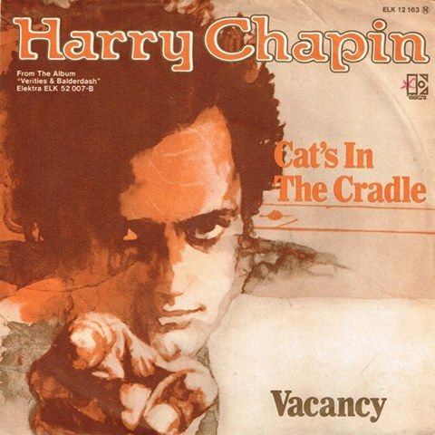 Harry Chapin Cat S In The Cradle Picture Sleeve Rock Songs Chapin Cats Cradle