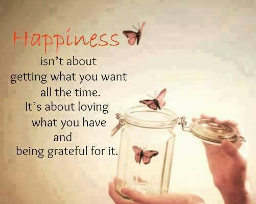 Happiness Love Quote Happy Thankful Blessed Grateful Words Life Quotes