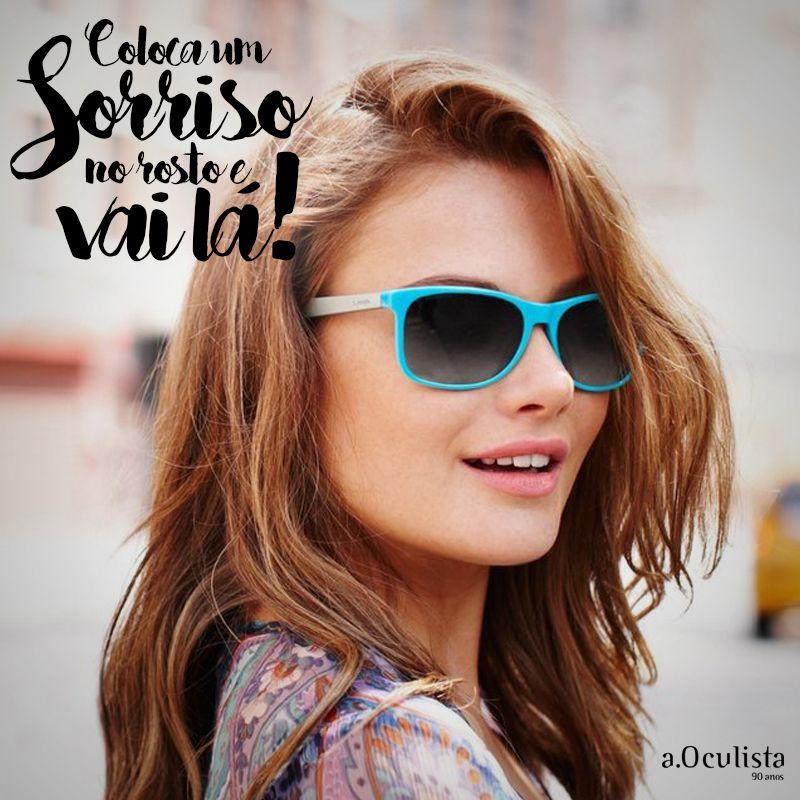 É só sorrir e ir em frente!!! ☺  #aoculista #glasses #sunglasses