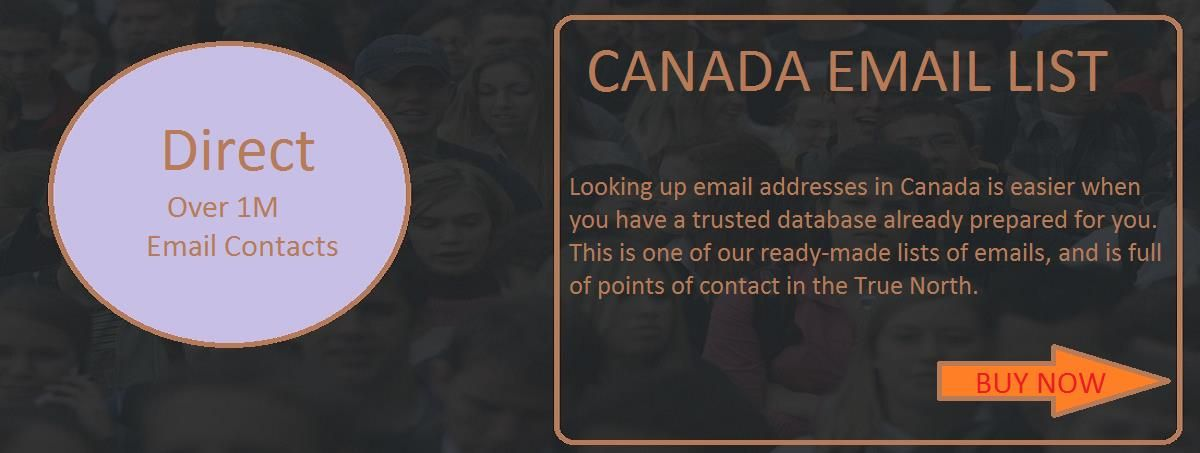 CANADA EMAIL LIST Email list, True north, Looking up