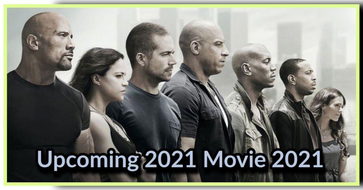 hollywood movie 2021. list of American films of 2021 ...