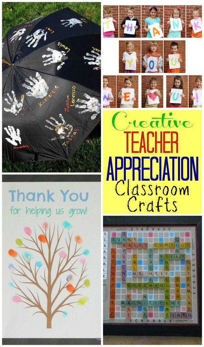 Creative Teacher Appreciation Classroom Crafts Kids Crafts