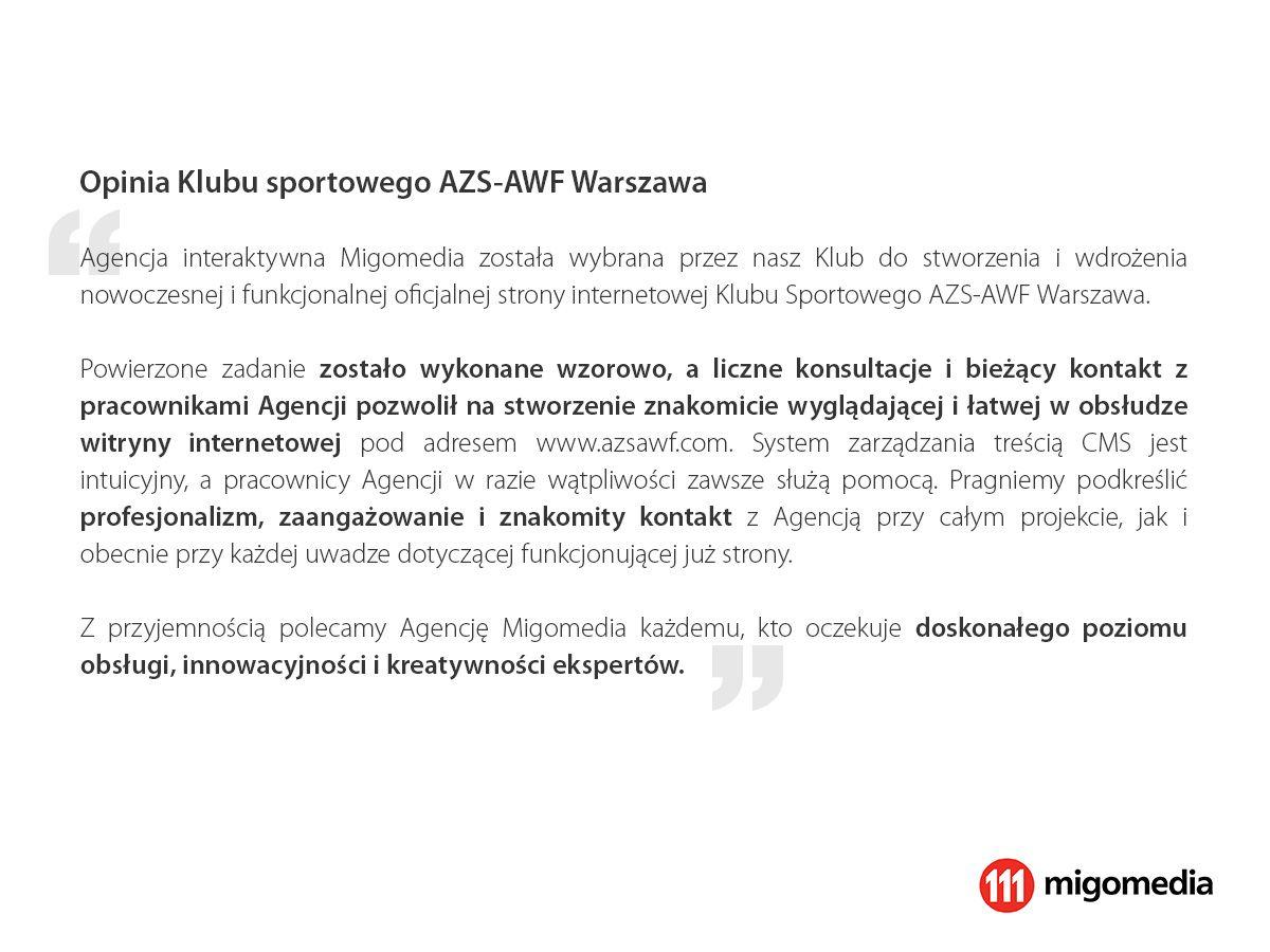 Opinia Klubu sportowego AZS-AWF Warszawa #migomedia