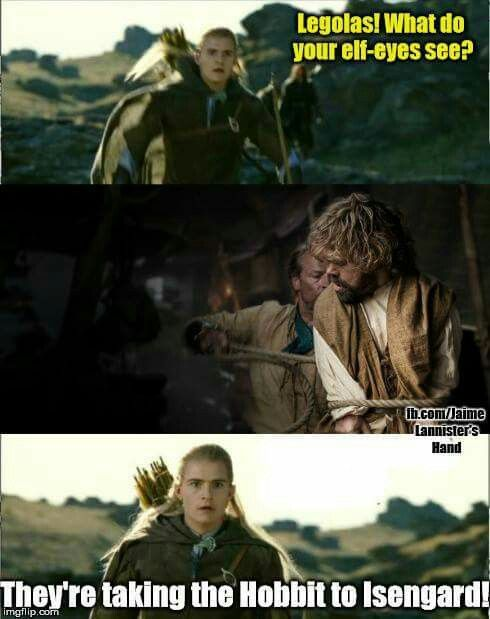 They Re Taking The Hobbit To Isengard The Hobbit Hbo Game Of Thrones Humor