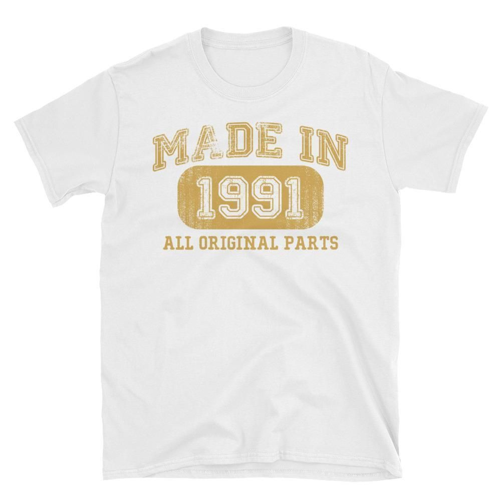 Made In 1991 All Original Parts T Shirt Gift Ideas For 27 Year Old Women Men