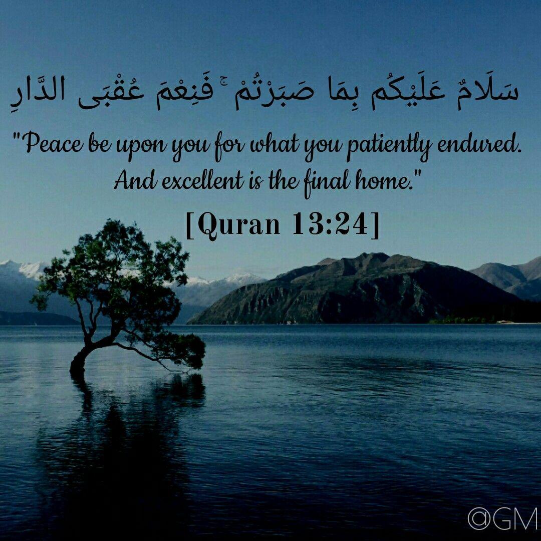 Quran 13 24 Quran Islamic Quotes Light Of My Life