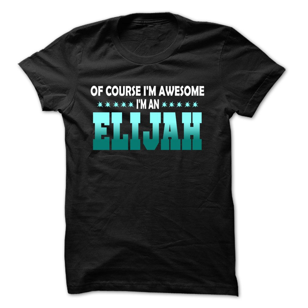 Of Course I Am Right ჱ Am ELIJAH... - 99 Cool Name © Shirt !If you are ELIJAH or loves one. Then this shirt is for you. Cheers !!!Of Course I Am Right Am ELIJAH, cool ELIJAH shirt, cute ELIJAH shirt, awesome ELIJAH shirt, great ELIJAH shirt, team ELIJAH shirt, ELIJAH mom shirt, E