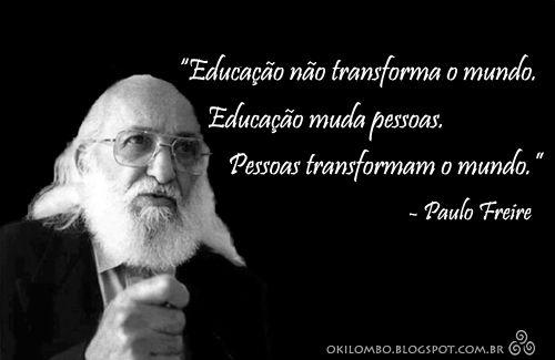 Paulo Freire Frases Em Português I Paulo Freire