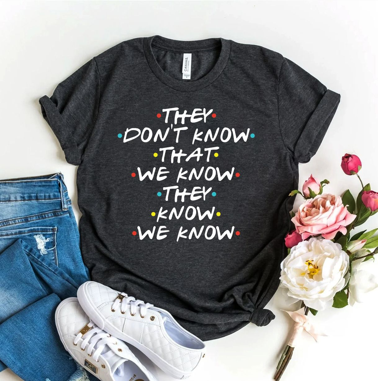They Don't Know That We Know T-shirt, Christmas Gift For Friend, Humor Shirt, Funny Tshirt, Typography Top, Sarcastic Shirts, Protest Tshirt - Deep This unisex shirt fits like a well-loved favorite, featuring a crew neck, short sleeves and designed with superior combed and ring-spun cotton for ultimate comfort. 4.3-ounce, 100% combed ring spun cotton, 30 singles 90/10 combed ring spun cotton/poly (Heather Grey) Slightly slimmer body and shorter sleeves 1x1 rib knit neck Tear-away label Shoulder