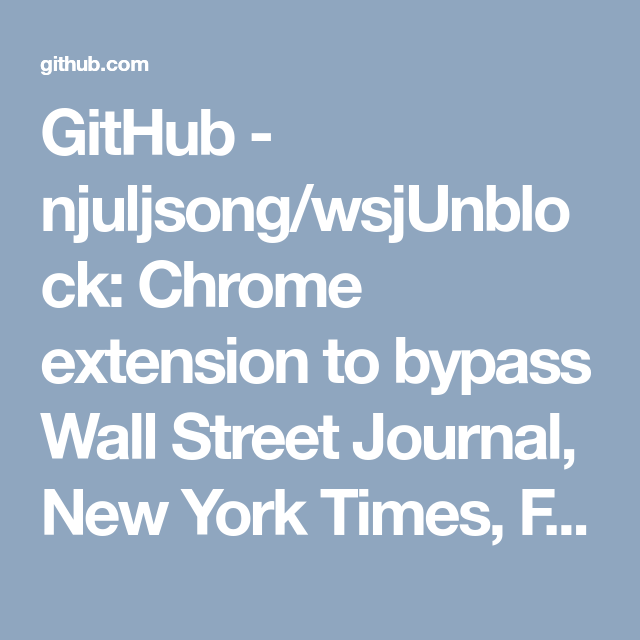 Github njuljsongwsjunblock chrome extension to bypass wall github njuljsongwsjunblock chrome extension to bypass wall street journal new york fandeluxe Image collections